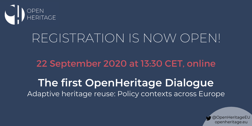 Register for the first OpenHeritage Dialogue on current adaptive heritage reuse policies in Europe!